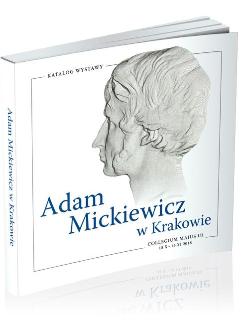 """Okładka katalogu """"Adam Mickiewicz wKrakowie"""""""