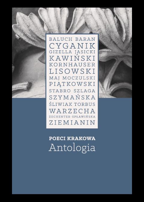 """Okładka ksiażki """"Poeci Krakowa. Antologia"""""""