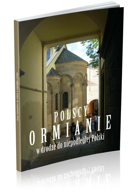 """Okładka książki """"Polscy Ormianie wdrodze doniepodległej Polski"""""""