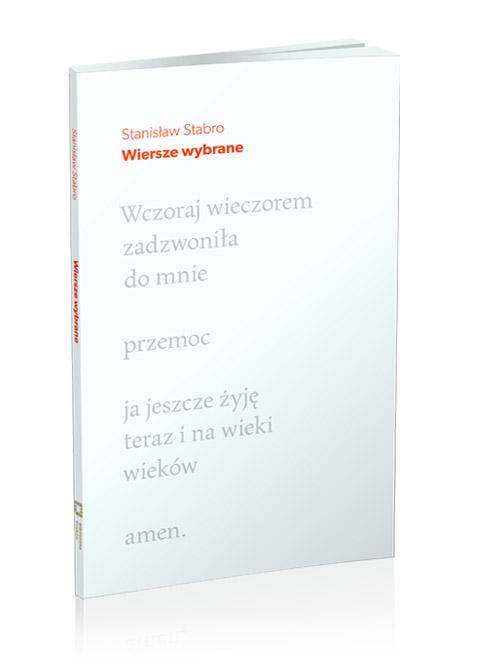 Stanisław Stabro, Wiersze wybrane