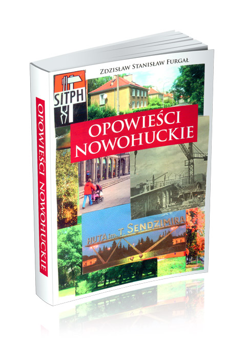 """Okładka książki """"Opowieści Nowohuckie"""""""